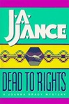 Jance, J.a. / Dead To Rights / Signed First Edition Book