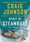 Spirit of Steamboat | Johnson, Craig | Signed First Edition Book