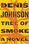 Johnson, Denis | Tree of Smoke | Signed First Edition Book