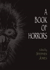 Jones, Stephen - Book of Horrors, A  (Signed First)