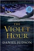 Judson, Daniel - Violet Hour, The (Signed First Edition)