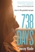 Kade, Stacey | 738 Days | Signed First Edition Book