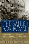 Battle for Rome, The | Katz, Robert | First Edition Book