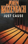 Signed Just Cause by John Katzenbach