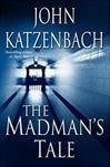 Signed Madman's Tale by John Katzenbach