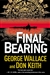 Wallace, George & Keith, Don - Final Bearing (Signed First Edition)