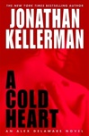Kellerman, Jonathan - Cold Heart, A (Signed First Edition)