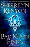Kenyon, Sherrilyn - Bad Moon Rising (Signed First Edition)