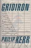 Kerr, Philip / Gridiron / Signed First Edition Uk Book