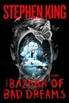 King, Stephen | Bazaar of Bad Dreams, The | First Edition Book