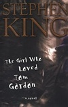 King, Stephen - Girl Who Loved Tom Gordon, The (First Edition)
