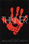 Bachman, Richard (King, Stephen) / Thinner / First Edition Book