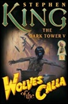 King, Stephen - Wolves of the Calla (First Edition)