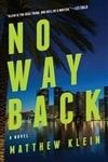 Klein, Matthew - No Way Back (Signed First Edition)