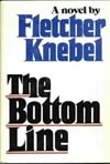 Bottom Line, The | Knebel, Fletcher | First Edition Book