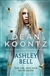 Koontz, Dean | Ashley Bell | Signed First Edition UK Book