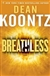 Koontz, Dean | Breathless | First Edition Book