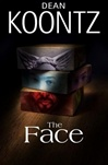 Koontz, Dean - Face, The (Signed First Edition)