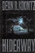 Koontz, Dean - Hideaway (Signed First Edition)