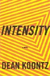 Koontz, Dean - Intensity (Signed First Edition)