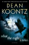 Koontz, Dean - What the Night Knows (Signed First Edition)