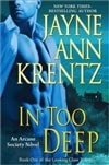 Krentz, Jayne Ann - In Too Deep (Signed First Edition)