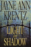 Krentz, Jayne Ann - Light In Shadow (Signed First Edition)