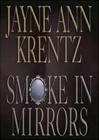 Krentz, Jayne Ann - Smoke in Mirrors (Signed First Edition)