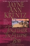Krentz, Jayne Ann | Together in Eclipse Bay | Signed First Trade Paper Edition Book