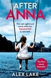 After Anna | Lake, Alex | First UK Edition Trade Paper Book