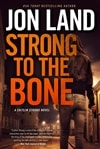 Land, Jon | Strong to the Bone | Signed First Edition Book