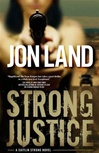 Strong Justice by Jon Land