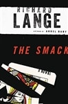 Lange, Richard | The Smack | Signed First Edition Book