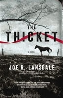 Lansdale, Joe R. - Thicket, The (Signed, 1st)