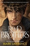 Road Brothers | Lawrence, Mark | Signed Limited Edition UK Book