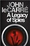 Le Carre, John | Legacy of Spies, A | Signed First Edition UK Book