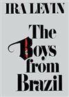 Levin, Ira / Boys from Brazil, The / First Edition Book