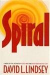 Lindsey, David / Spiral / First Edition Book