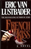 Lustbader, Eric Van / French Kiss / Signed First Edition Book