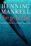 Pyramid, The | Mankell, Henning | Signed First Edition Book