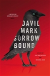 Mark, David / Sorrow Bound / Signed First Edition Book