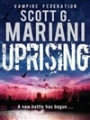 Mariani, Scott / Uprising / Signed 1st Edition Uk Trade Paper Book