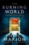 Marion, Isaac | Burning World, The | Signed First Edition Book