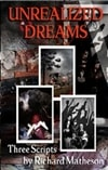 Matheson, Richard / Unrealized Dreams / Signed & Numbered Limited Edition Book