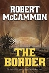 McCammon, Robert | Border, The | Signed First Edition Book