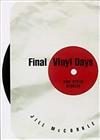 Mccorkle, Jill / Final Vinyl Days / Signed First Edition Book