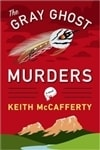 McCafferty, Keith - Gray Ghost Murders, The (Signed First Edition)