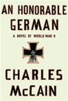 McCain, Charles - An Honorable German (Signed First Edition)