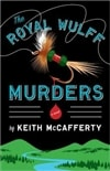 McCafferty, Keith - Royal Wulff Murders, The (Signed First Edition)