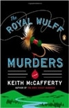 Royal Wulff Murders, The | McCafferty, Keith | Signed First Edition Trade Paper Book